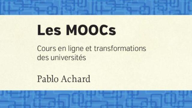 Les MOOCs, cours en ligne et transformations des universités
