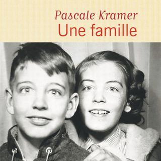 """Couverture du livre """"une famille"""" de Pascale Kramer."""