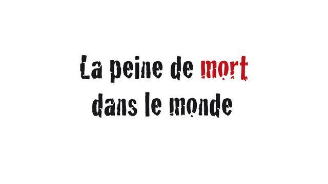 La peine de mort dans le monde [peinedemort.org]