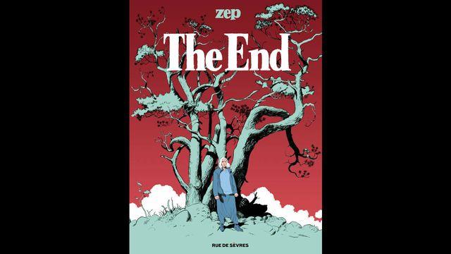 """La couverture du livre """"The End"""" de Zep. [Rue de Sèvres]"""