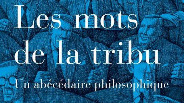 """La couverture de """"Les Mots de la Tribu, un abécédaire philosophique"""" de Nicolas Tavaglione. [Labor et Fides]"""