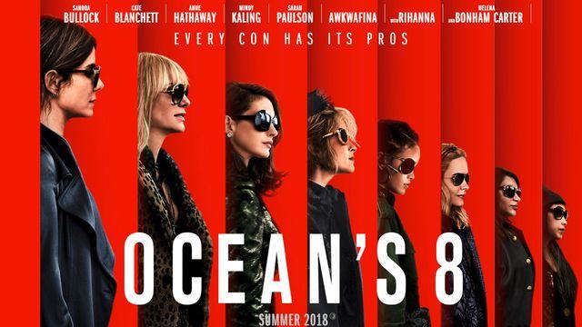 """L'affiche du film """"Ocean's 8""""."""