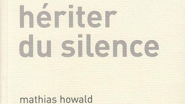 """La pochette du livre """"Heriter du silence"""" de Mathias Howald. Editions d'autre part [Editions d'autre part]"""