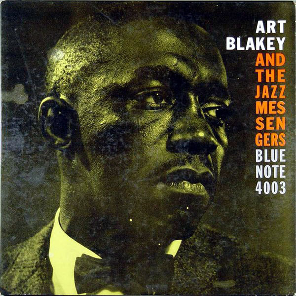 "La pochette de ""Art Blakey and the Jazz Messengers"", Blue Note 4003."
