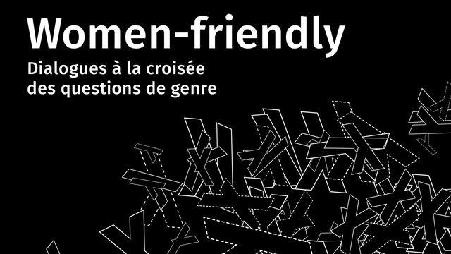 """L'affiche de la journée """"Women-friendly"""" à Romainmôtier. [Espace dAM / Arc]"""