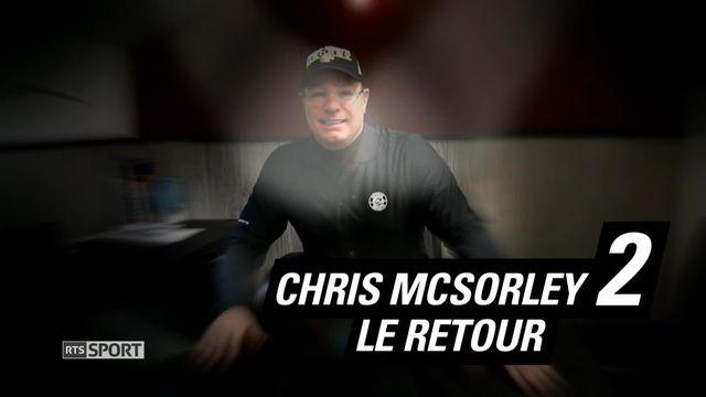 Le Mag: Chris McSorley, le retour [RTS]
