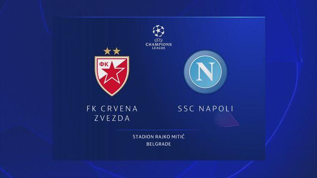 Ligue des champions, 1ère journée : ER Belgrade - Naples (0-0) [RTS]