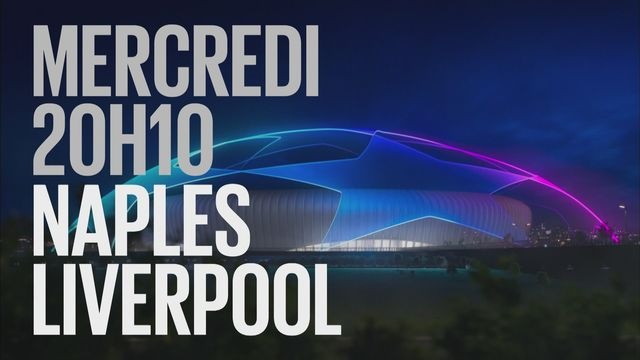 Bande-annonce: Football UEFA Champions League Naples - Liverpool du 3.10.2018 [RTS]