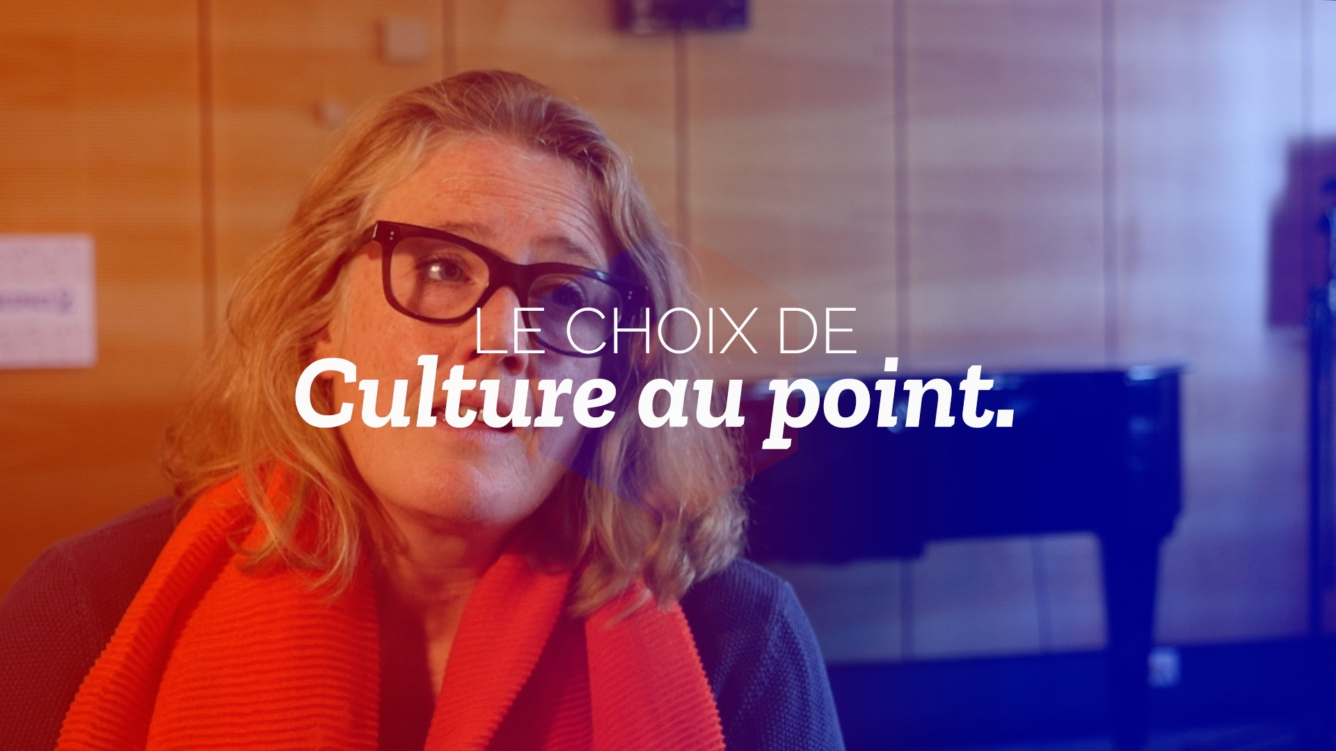 Vignette du Choix de Culture au Point du 5.10.2018.