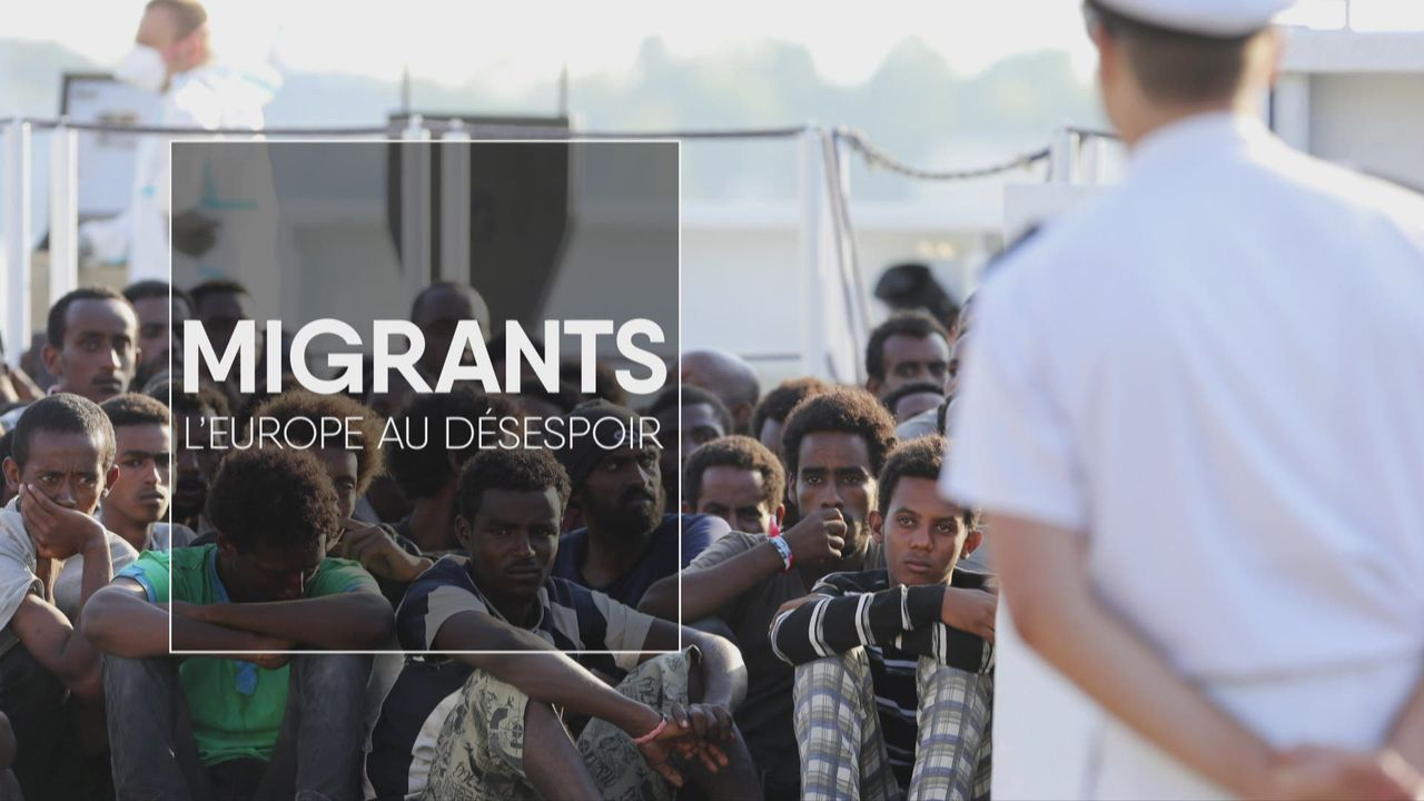 Migrants, l'Europe au désespoir [RTS]
