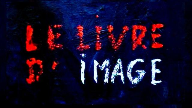 """L'affiche du film """"Le Livre d'image"""", de Jean-Luc Godard. [Casa Azul Films Ecran Noir Productions]"""