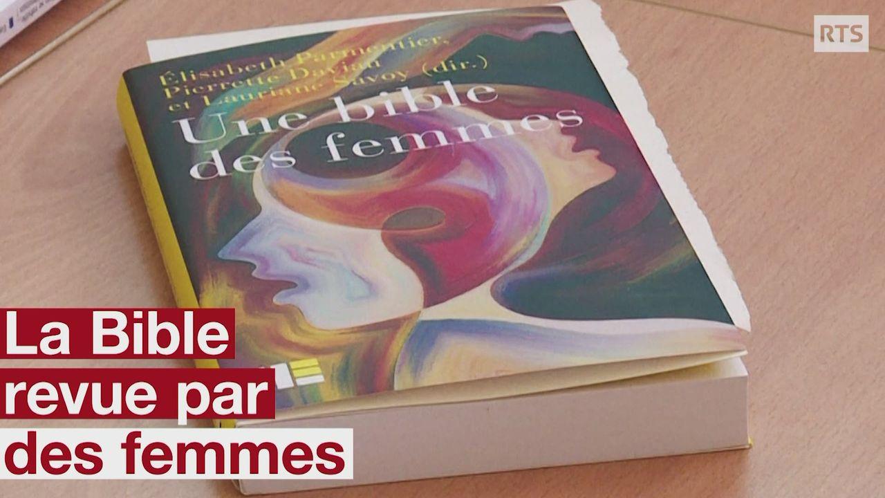 """""""Une Bible des femmes"""": les textes sacrés à la lumière des avancées féministes [RTS]"""