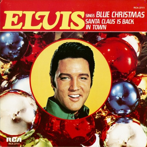 "Elvis - ""Santa Claus is back in town""."