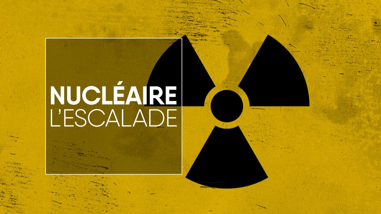 Géopolitis: Nucléaire, l'escalade [Valérian Renfer - Géopolitis/RTS]