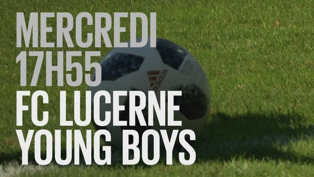 Bande-annonce: Football Coupe Suisse Lucerne - Young Boys du 6.03.2019 [RTS]