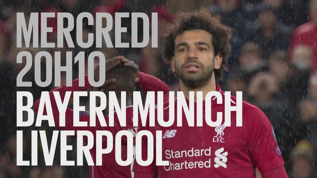 Bande-annonce: Football UEFA Champions League  FC Bayern München - Liverpool FC du 13.03.2019 [RTS]
