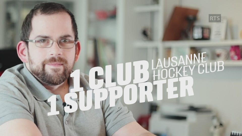 "Lausanne Hockey Club-LHC - ""1 Club, 1 Supporter"" [RTS]"