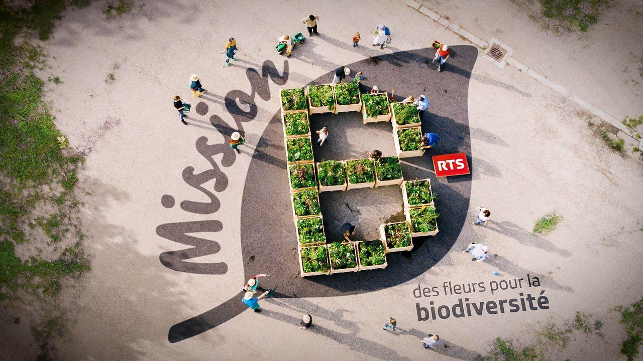 Mission B, une opération de la RTS pour la biodiversité. [RTS]