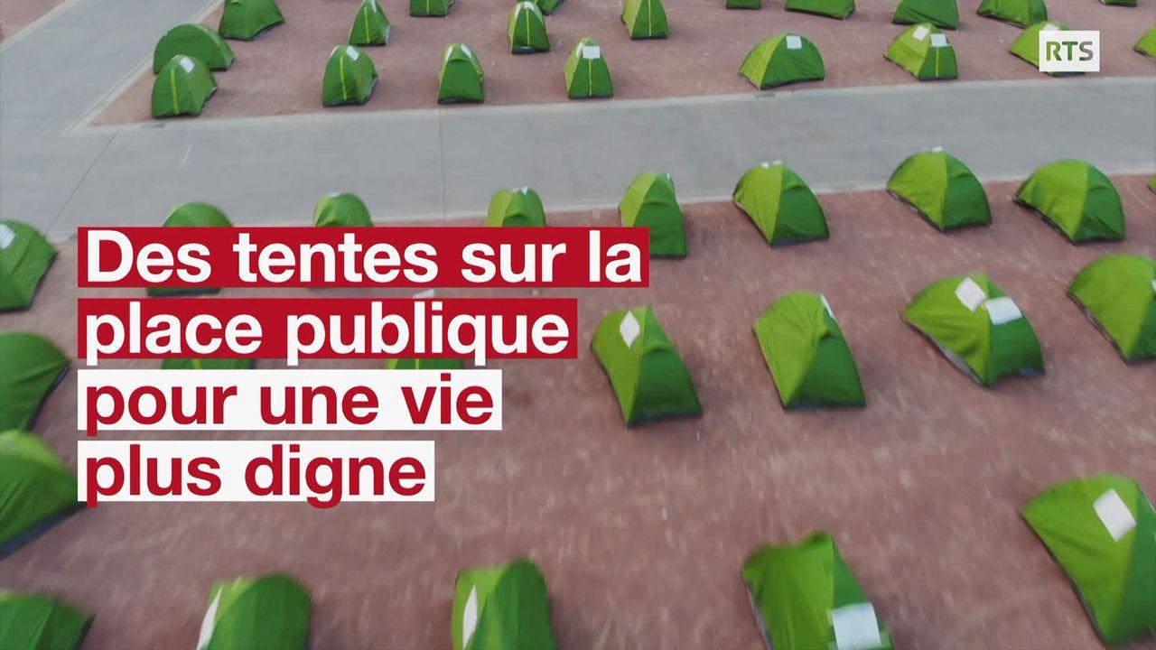 Des tentes sur la place publique pour une vie plus digne [RTS]