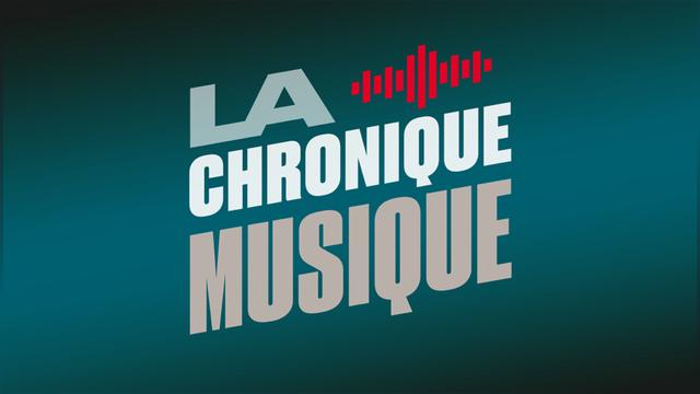 La chronique musique. [RTS]