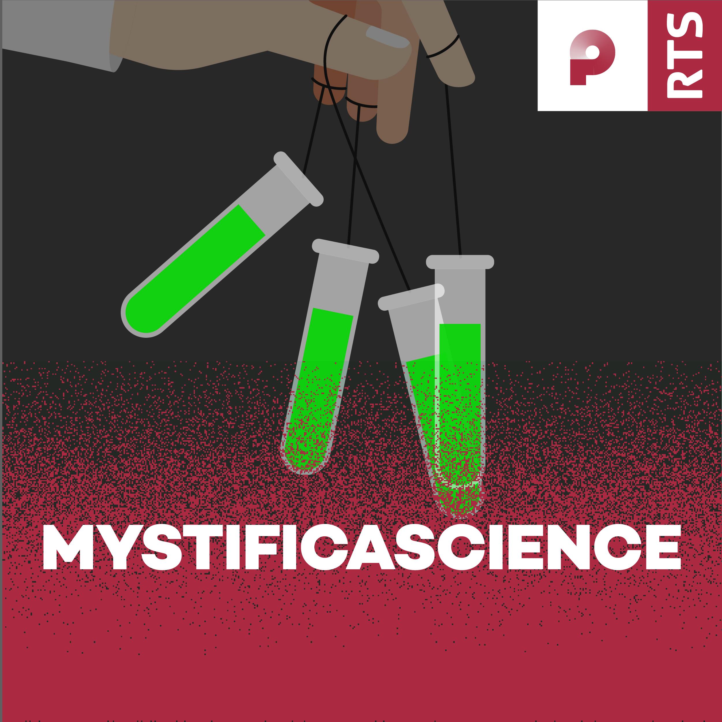 Mystificascience, un podcast original de CQFD (RTS La Première). [RTS]