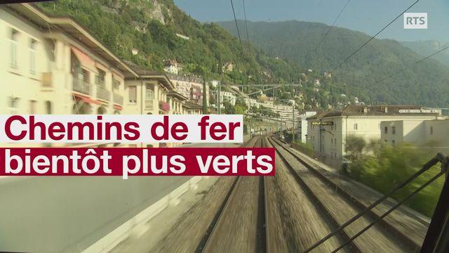 CHEMINS DE FER BIENTOT PLUS VERTS [RTS]