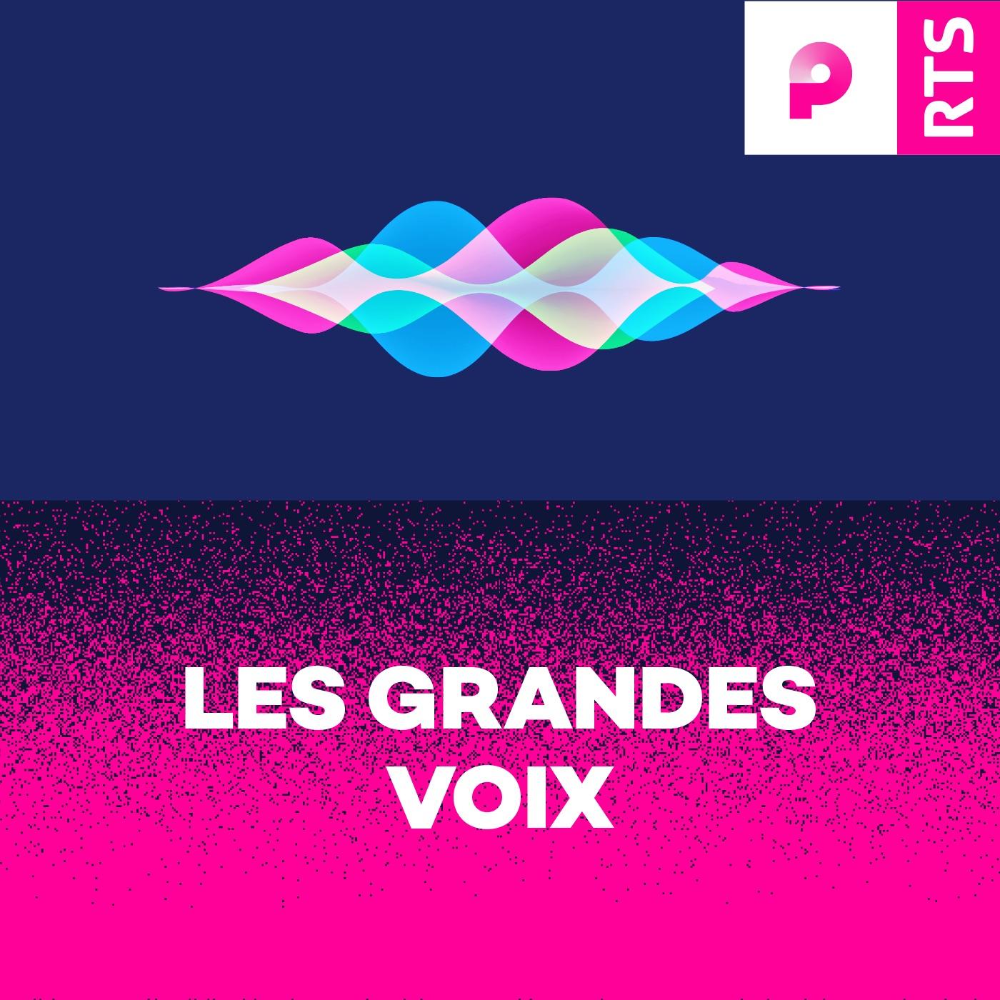 Les Grandes Voix [RTS]