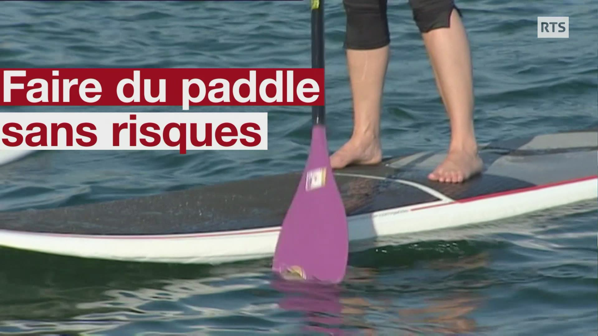 Faire du paddle sans risques