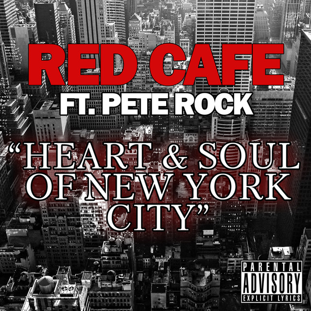 "Pochette du titre ""Heart and soul of New York City"" de Red Café."