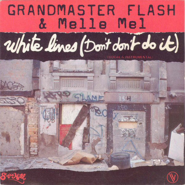 "La pochette du single ""White Lines"" de Grandmaster Flash."