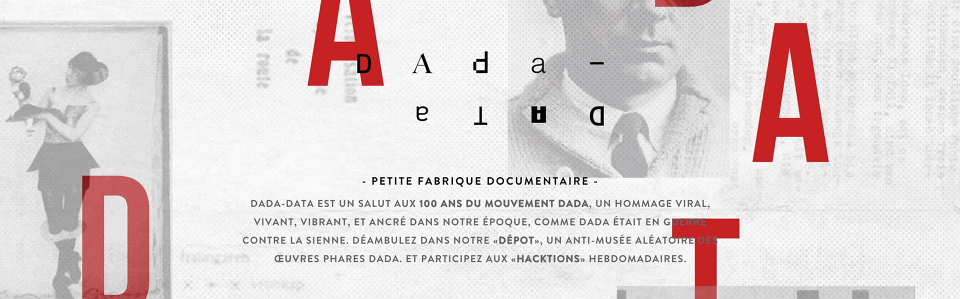 Dada vaincra! Un dossier RTS Découverte [http://www.dada-data.net/fr/]