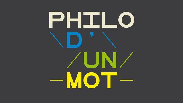 Philo d'un mot. [RTS]