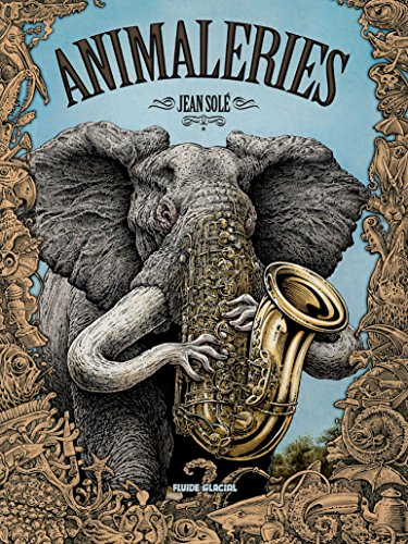 "Couverture de ""Animaleries"", de Jean Solé."