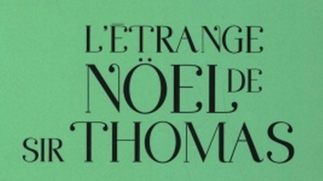 """La couverture du livre """"L'étrange Noël de Sir Thomas"""". [éditions Okama]"""