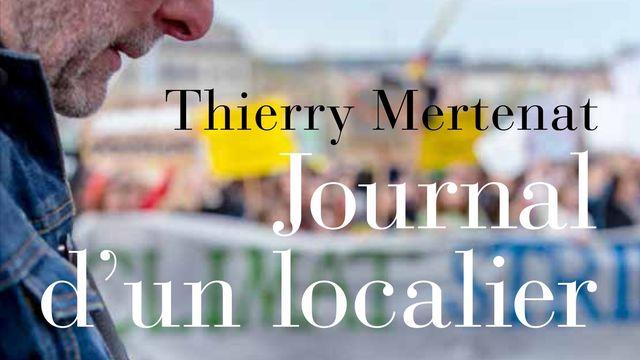 L'arpenteur de rue et conteur des marginaux Thierry Mertenat sort ''Dehors. Journal d'un localier'' [Inconnu - Labor et Fides]