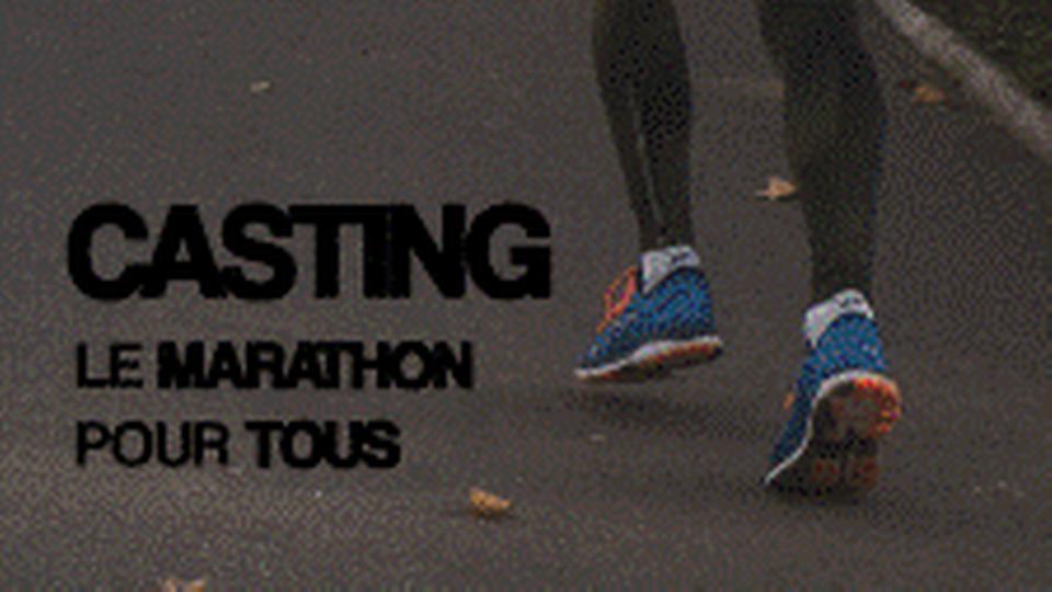 Casting : le marathon pour tous