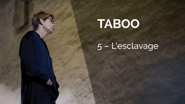 Taboo - L'esclavage [BBC]