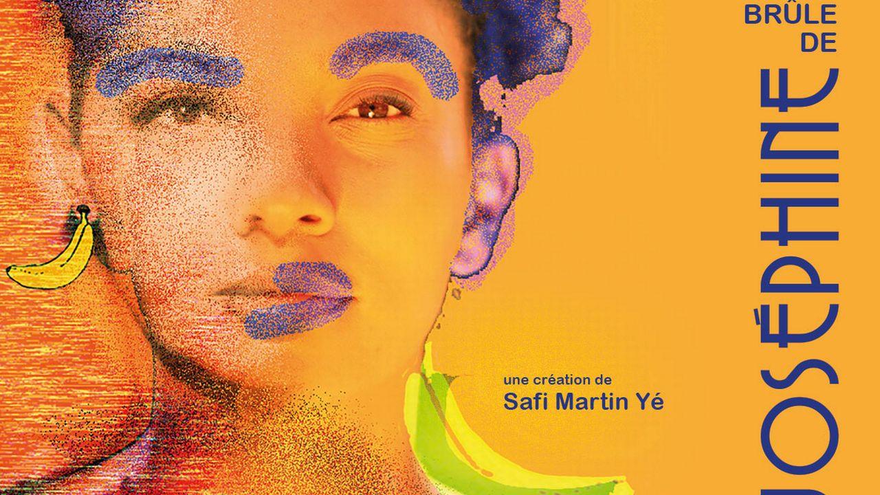 """L'affiche de """"Je brûle de Joséphine"""" de Safi Martin Yé. [DR]"""