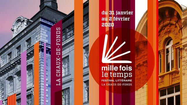 """Visuel du festival littéraire """"Mille fois le temps"""" à La Chaux-de-Fonds. [DR]"""