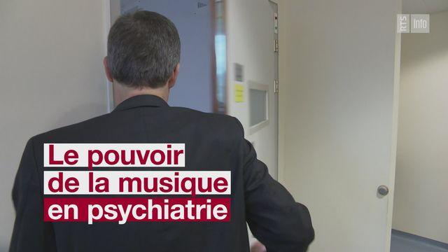 MUSIQUE PSYCHIATRIE [RTS]