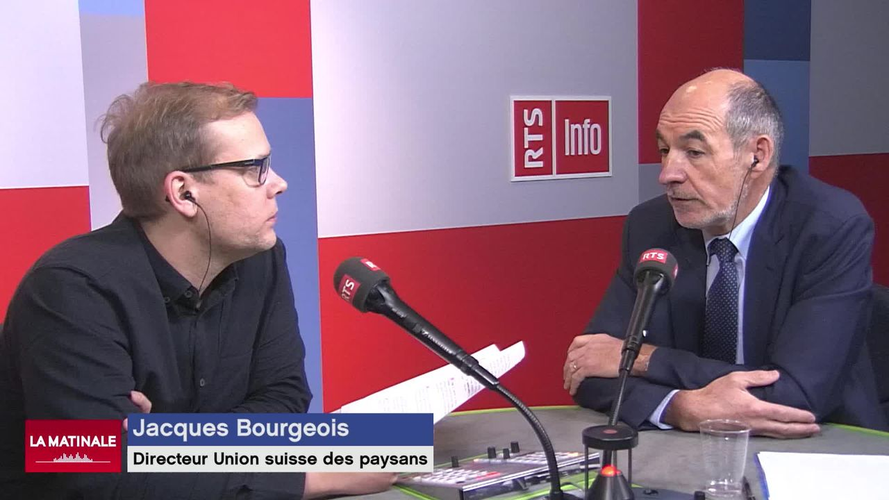 L'invité de la Matinale (vidéo) - Jacques Bourgeois, directeur de l'Union suisse des paysans [RTS]