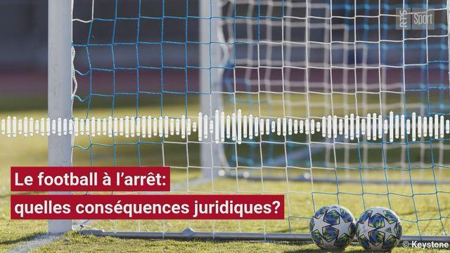 Le football à l'arrêt: quelles conséquences juridiques? [RTS]