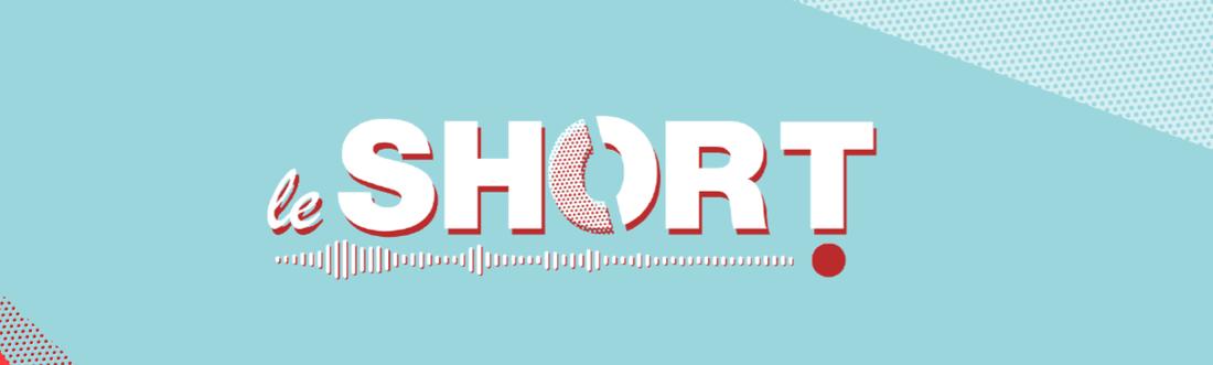 Le Short - rts.ch - Médias