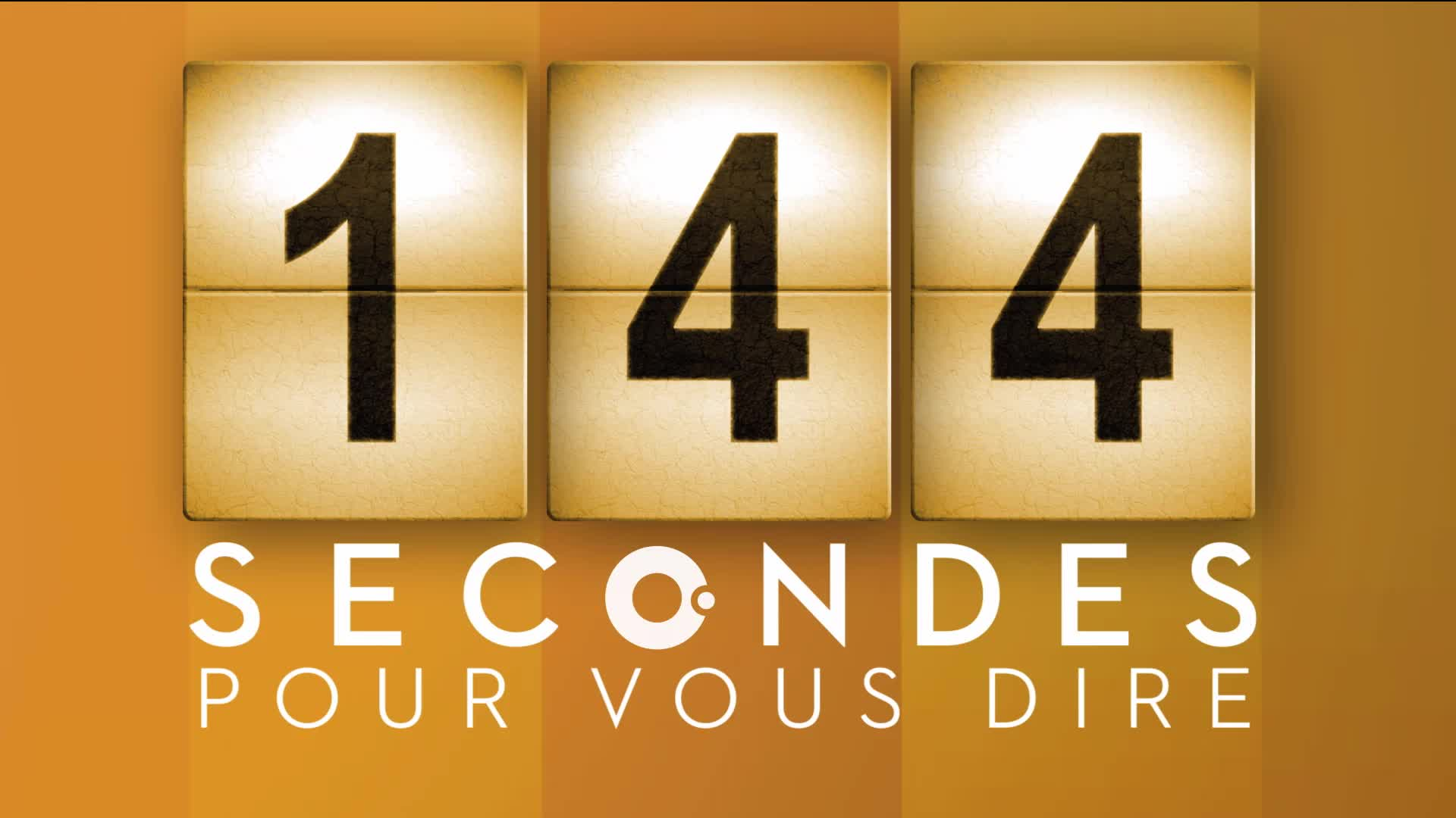 144 secondes