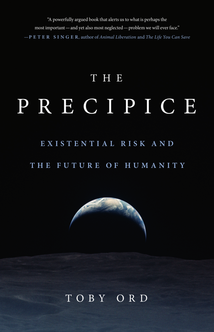 The Precipice: Existantial risk and the future of humanity