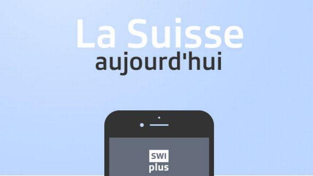 """La nouvelle application """"SWI plus"""" pour les Suisses de l'étranger"""