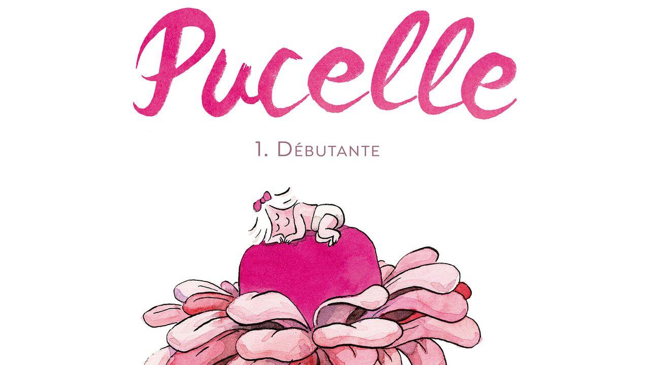 """La couverture de la BD """"Pucelle. 1. Débutante"""" de Florence Dupré la Tour. [Dargaud]"""