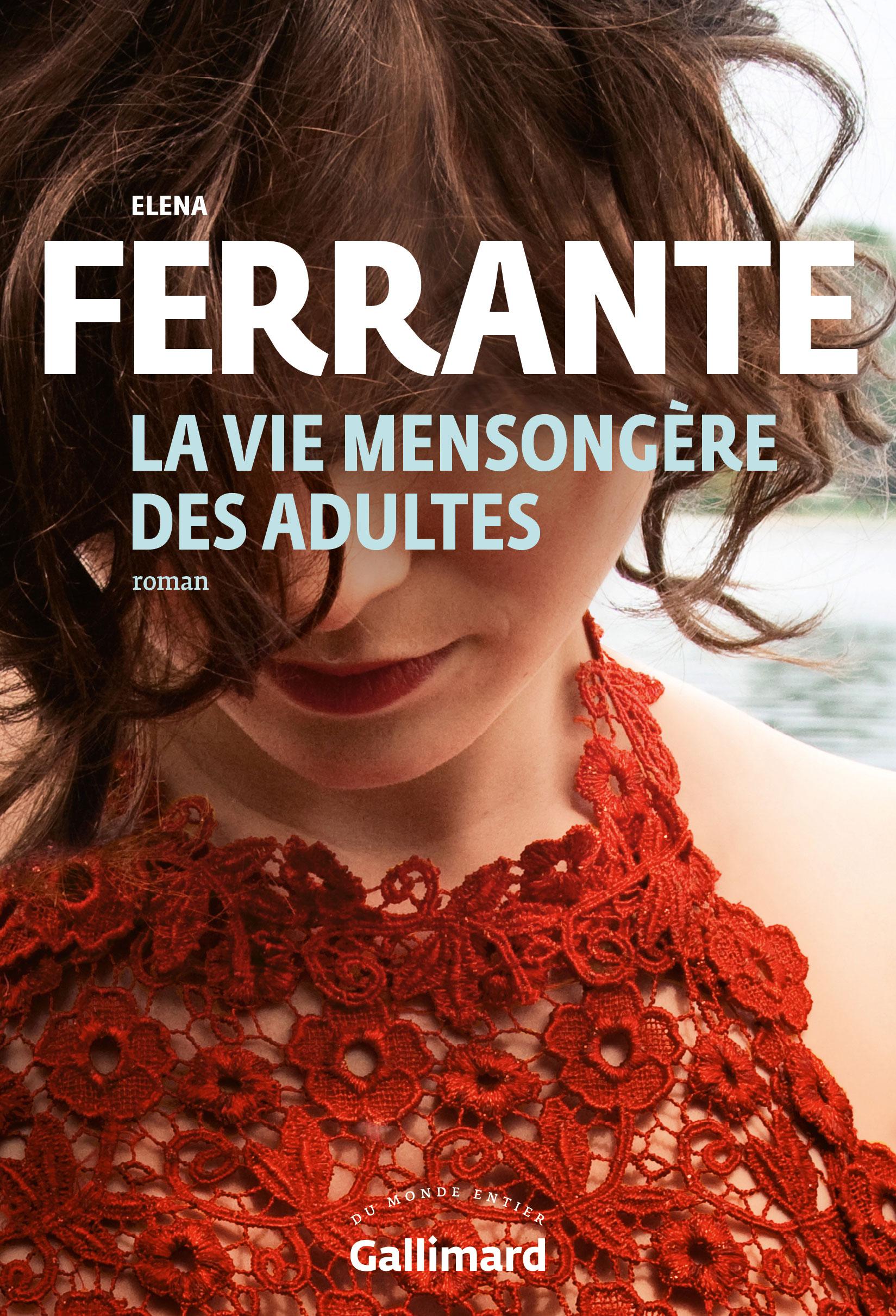 Elena Ferrante continue de décrire la vie compliquée des femmes