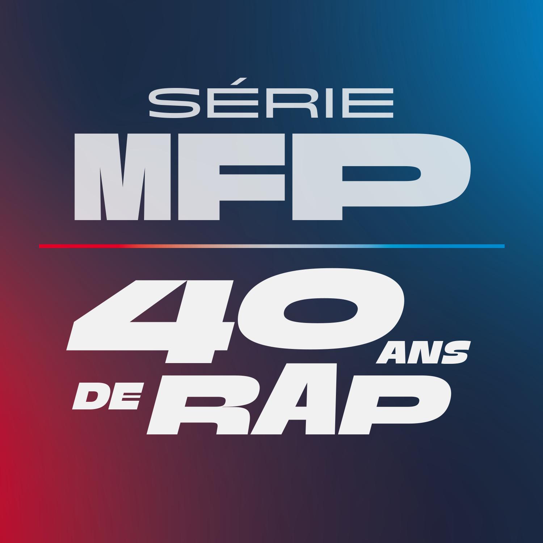Logo Podcast 40 ans de rap - Série MFP [RTS]
