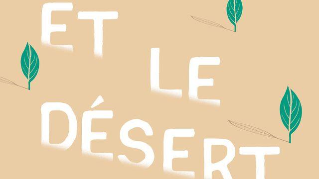 Et le désert disparaîtra, un livre de Marie Pavlenko. [Studio Flammarion jeunesse - Flammarion Jeunesse]